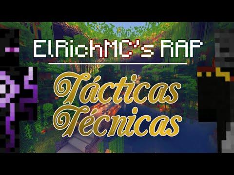 ElRichMC's RAP | Tácticas Técnicas
