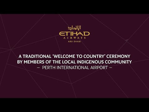 Etihad Airways - Perth Inaugural Flight - Traditional Welcome