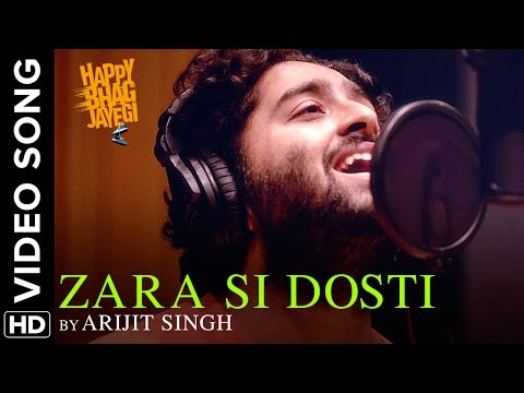 Zara Si Dosti Official Video Song | Happy Bhag Jayegi | Arijit Singh | Diana, Abhay, Ali