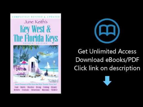 Download June Keith's Key West & the Florida Keys: Food Hotels Beaches Diving Fishing History Wr PDF