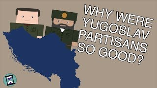 Why were the Yugoslav Partisans so Effective? (Short Animated Documentary)