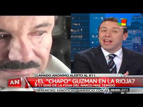 Alerta en La Rioja por la supuesta presencia del Chapo Guzmán