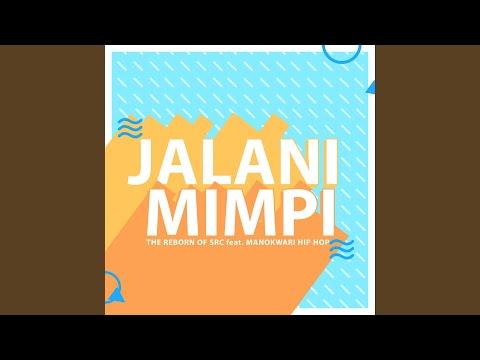 Download Jalani Mimpi feat. Manokwari Hip Hop Mp4 baru