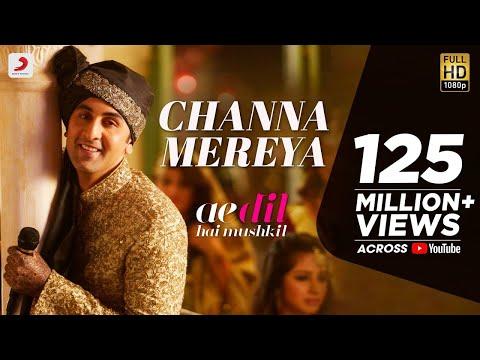 Channa Mereya -  Ae Dil Hai Mushkil | Karan Johar | Ranbir | Anushka | Pritam | Arijit Singh