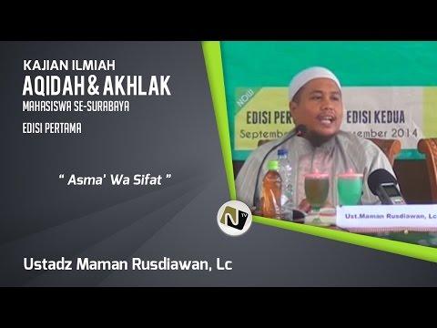 Asma' Wash Shifat Oleh Ustadz. Maman Rusdiawan, Lc