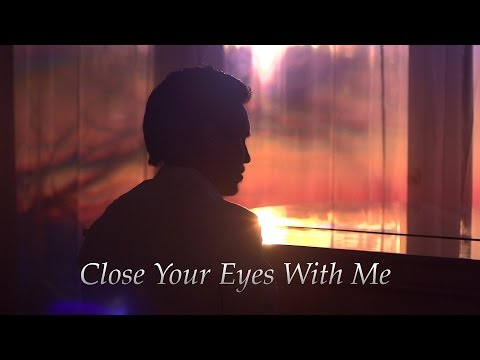 Chester See - Close Your Eyes With Me