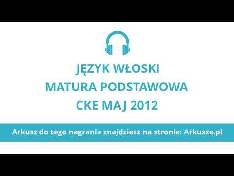 Matura 2012 Język Włoski Podstawowy Nagranie
