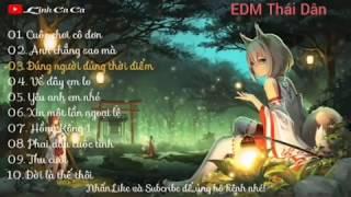 Việt Nam EDM - Những Bản Nhạc EDM Việt Nam Cực Êm Nghe Max Phê