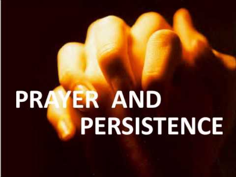Prayer And Persistence -ed Lapiz video