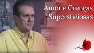 Amor e crenças supersticiosas