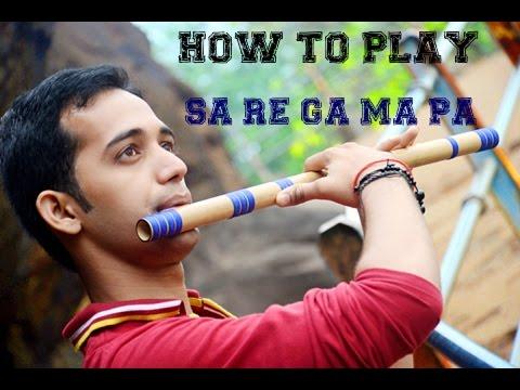 How to play sa re ga ma flute ( Bansuri ) Lessons ( Tutorials ) For Beginner : In Hindi