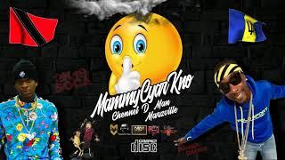 Chennet D Man & Marzville - Mammy Cyar Kno 2019 soca