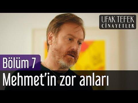 Ufak Tefek Cinayetler 7. Bölüm - Mehmet'in Zor Anları