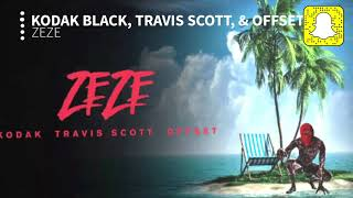 Kodak Black Zeze Clean Ft Travis Scott Offset