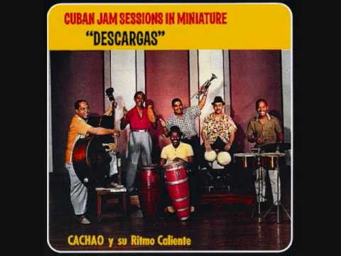 Pamparana - Cachao y su Ritmo Caliente - Cuban Jam Sessions In Miniature - Descargas - 1957