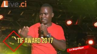 TIF awards 2017 : Humoriste avec Le Magnifique