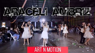 Araceli Ambriz Quinceanera Waltz & 3 Surprise Dances