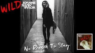 Joanne Shaw Taylor No Reason To Stay Official Audio