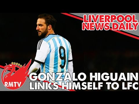 Gonzalo Higuain links himself to Liverpool FC | #LFC Transfer Daily
