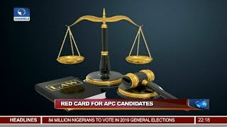 Implications Of Court Ruling On APC Candidates 07/01/19 Pt.2  News@10 