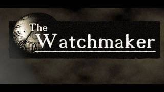 The Watchmaker Soundtrack - Labirinto 1