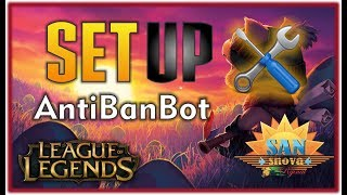 Anti Ban Bot For All League of Legends Clients and resolutions   Configuration  and Repair   2017
