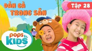 Mầm Chồi Lá Tập 28 - 🌾 Đàn Gà Trong Sân 🌾 Ca Nhạc Thiếu Nhi Hay Cho Bé Trên Kênh POPS Kids