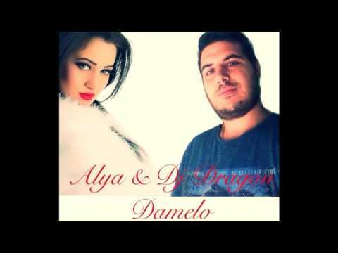 Dj Dragon & Alya  - Damelo