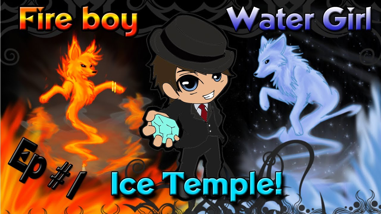 ice girl and fireboy