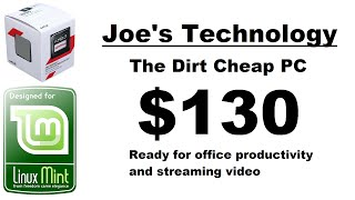 Joe's Builds: The Dirt Cheap PC (March 2015)