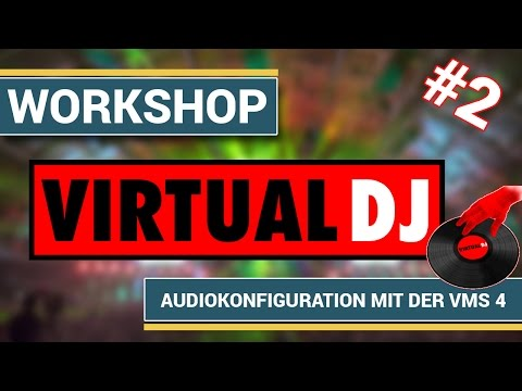 [Virtual DJ] Virtual DJ 7 Pro - Part2: Audiokonfiguration mit der American Audio