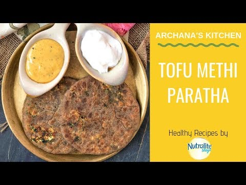 Tofu Methi Stuffed Paratha- North Indian Recipes By Archana's Kitchen
