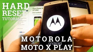 Hard Rest MOTOROLA Moto X Play - factory reset tutorial