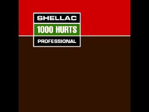 Shellac - Prayer to god  correct version