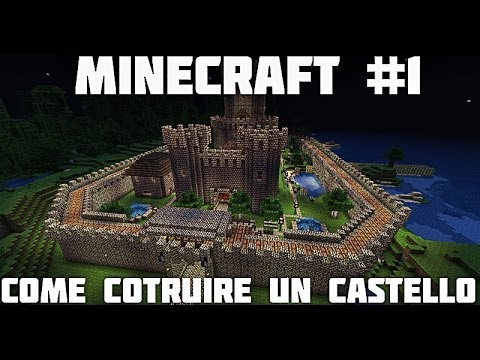 Tutorial Minecraft #1 Come costruire un castello magnifico