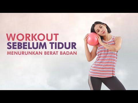 Olahraga Sebelum Tidur Untuk Menurunkan Berat Badan