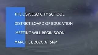OCSD BOE Meeting March 31, 2020