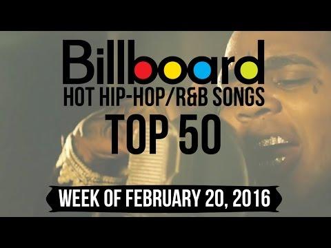 Top 50 - Billboard Hip-Hop/R&B Songs | Week of February 20, 2016