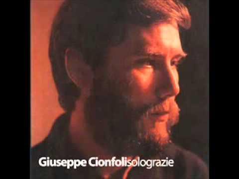 Giuseppe Cionfoli - Solo grazie