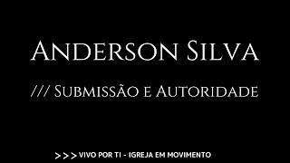 Domingo /// Anderson Silva - Submissão e Autoridade