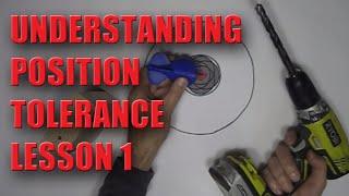 GD&T Position Tolerance Lesson 1 - NO MATH
