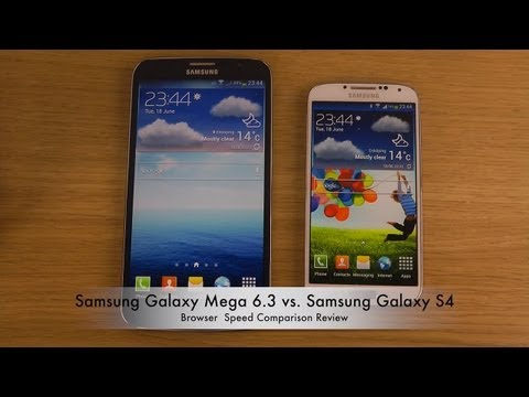 Samsung Galaxy Mega 6.3 vs. Samsung Galaxy S4 - Browser Speed Comparison Review