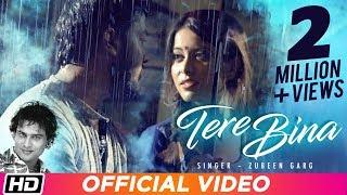 Tere Bina | Zubeen Garg | Gunjan Bhardwaj | Yankee Parashar | Official