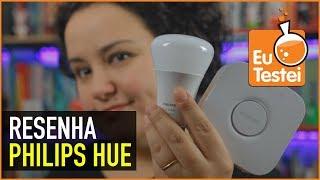 As lâmpadas que te fazem acordar na hora - Resenha Philips Hue