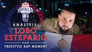 FREESTYLE RAP MOMENT analiza a LOBO ESTEPARIO | Red Bull Internacional 2019