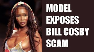 MODEL CONFESSES WAS PAID TO DESTROY BILL COSBY