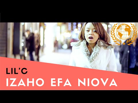 Lil'C - Izaho Efa Niova (Official Music Video)