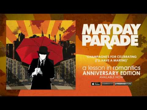 Mayday Parade - Champagnes For Celebrating