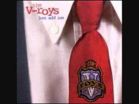 V-roys - Lie I Believe
