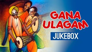 download lagu Gana Ulagam - Vol 1 Jukebox  Palani, Anthony, gratis
